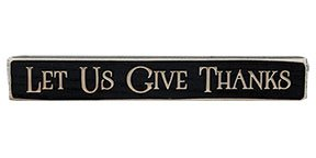 Heart of America Let Us Give Thanks Engraved Block 12in. (Give Blocks Thanks)