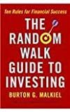 img - for The Random Walk Guide to Investing: Ten Rules for Financial Success book / textbook / text book