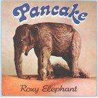 Pancake: Roxy Elephant [LP]