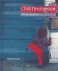 Child Development: Risk and Opportunity