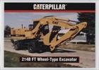 214B FT Wheel-Type Excavator (Trading Card) 1993 TCM Caterpillar Earthmovers - [Base] #93