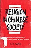 Religion in Chinese Society, C. K. Yang, 0520013719