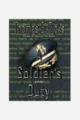 A Soldier's Duty: A Novel Kindle Edition
