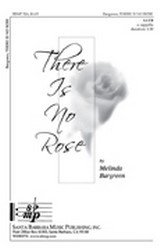 There Is No Rose - SATB,a cappella - Sheet Music