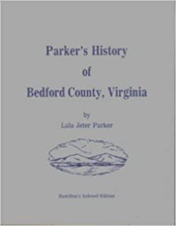 Book Parker's History of Bedford County, Virginia