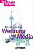 Fachwissen kompakt: Werbung und Media
