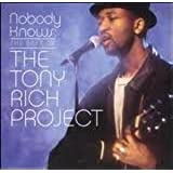 Nobody Knows: The Best of the Tony Rich Project