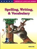 Spelling, Writing, and Vocabulary Book 1 (American Language Series)