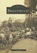 Brentwood (Images of America: - Ca Brentwood