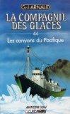La Compagnie des Glaces, tome 44 : Les Canyons du Pacifique par Georges-Jean Arnaud