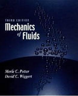 Mechanics of fluids si edition merle c potter david c wiggert mechanics of fluids fandeluxe Choice Image