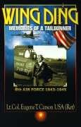 Wing Ding: Memories of a Tail Gunner