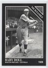 Baby Doll Jacobson; Bill James Bill James (Baseball Card) 1993 The Sporting News Conlon Collection - [Base] #740