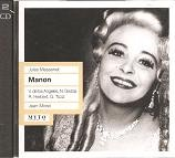 Jules Massenet: Manon [New York -- December 12, 1959: Victoria De Los Angeles, Nicolai Gedda, Ralph Herbert, Giorgio Tozzi, Teresa Stratas, Alessio De Paolis, George Cehanovsky; Jean Morel]