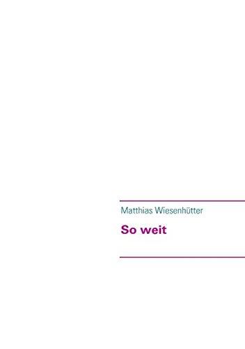 Read Online So Weit (German Edition) pdf epub
