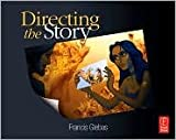 img - for Directing the Story: Professional Storytelling and Storyboarding Techniques for Live Action and Animation 1st (first) edition book / textbook / text book