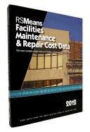RSMeans Facilities Maintenance & Repair 2012 (Means Facilities Maintenance & Repair Cost Data)