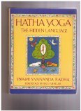 Hatha Yoga - The Hidden Language, Sivananda Radha, 0877734631