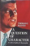 A Question of Character, Thomas C. Reeves, 0029259657