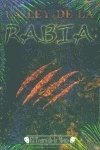 img - for La ley de la rabia book / textbook / text book