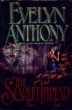 The Scarlet Thread, Evelyn Anthony, 0060161000