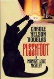 Pussyfoot, Carole Nelson Douglas, 0312852185