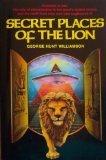Secret Places of the Lion, George H. Williamson, 0892810394