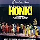 Honk! (2001 Music Theatre of Wichita Cast)