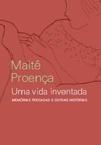 Uma Vida Inventada: Memorias Trocadas e Outras Historias (Em Portugues do Brasil)