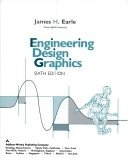 Engineering Design Graphics, Earle, James H., 0201168936