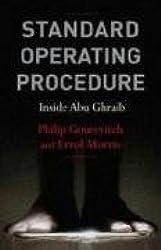 Standard Operating Procedure: Inside Abu Ghraib