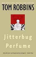 Jitterbug Perfume by [Robbins, Tom]