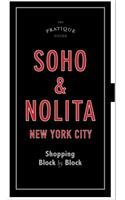 Soho & Nolita, New York City: Shopping Block by Block (Soho-shopping New York)
