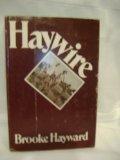 Haywire, Brooke Hayward, 0394493257