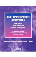activity adult age appropriate mental profound retardation