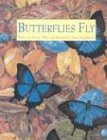 img - for Butterflies Fly by Yvonne Winer (2001-02-03) book / textbook / text book