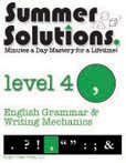 Summer Solutions English Grammar and Writing Mechanics, Level 4, Nancy L. McGraw and Nancy Tondy, 1934210056