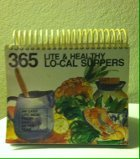 img - for 365 Lite & Healthy Lo-cal Suppers book / textbook / text book