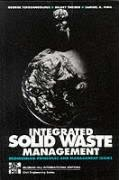 Integrated Solid Waste Management (Engineering Priciples and Managment Issues)