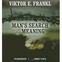 By Viktor E. Frankl: Man's Search For Meaning [Audiobook]