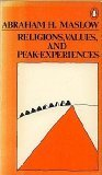 Religions, Values, and Peak-Experiences, Abraham H. Maslow, 0140042628