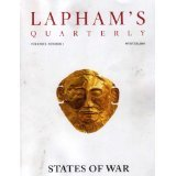 Lapham's Quarterly-States of War-(Winter 2008, Volume 1, Number 1).
