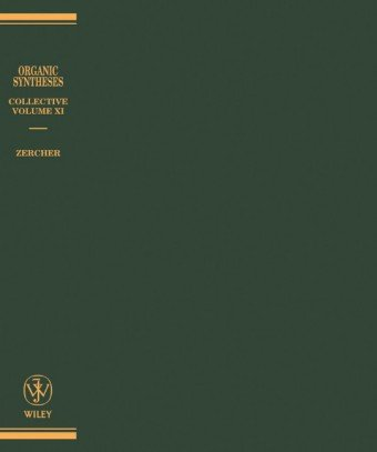 Organic Syntheses Collective Volumes, Volume 10. A Revised Edition of Annual Volumes 75-79