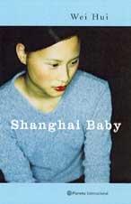 Shanghai Baby (Spanish Edition)
