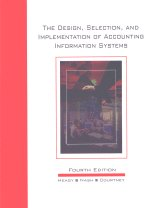 The Design Selection and Implementation of Accounting Information Systems
