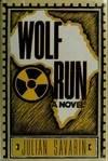 Wolf Run, Julian J. Savarin, 0802711480