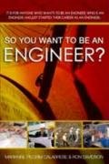 So You Want to Be an Engineer?: A Guide to Success in the Engineering Profession (Fell's Official Know-It-All Guides (Paperback)) (So You Want To Be An Engineer)
