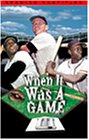 When It Was a Game 3 [VHS]