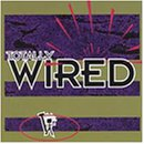 (Totally Wired)