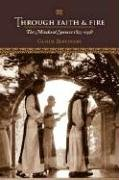 Through Faith & Fire: The Monks of Spencer 1825-1958 PDF